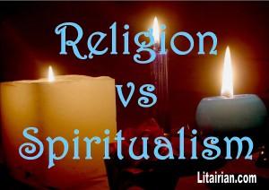 RELIGION VS SPIRITUALITY