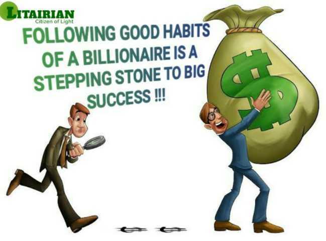 Good Habits of Billionaires